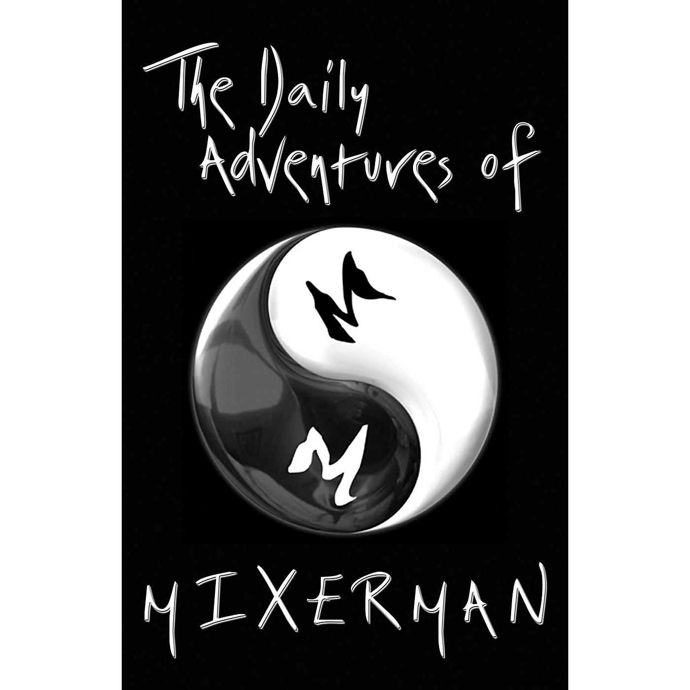 Hal Leonard The Daily Adventures of Mixer Man (Book) thumbnail