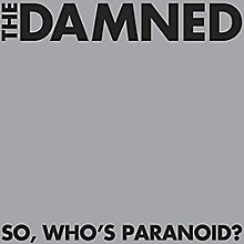 The Damned - So Who's Paranoid?