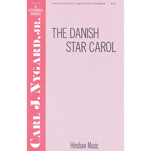 Hinshaw Music The Danish Star Carol SATB arranged by Carl Nygard, Jr. thumbnail