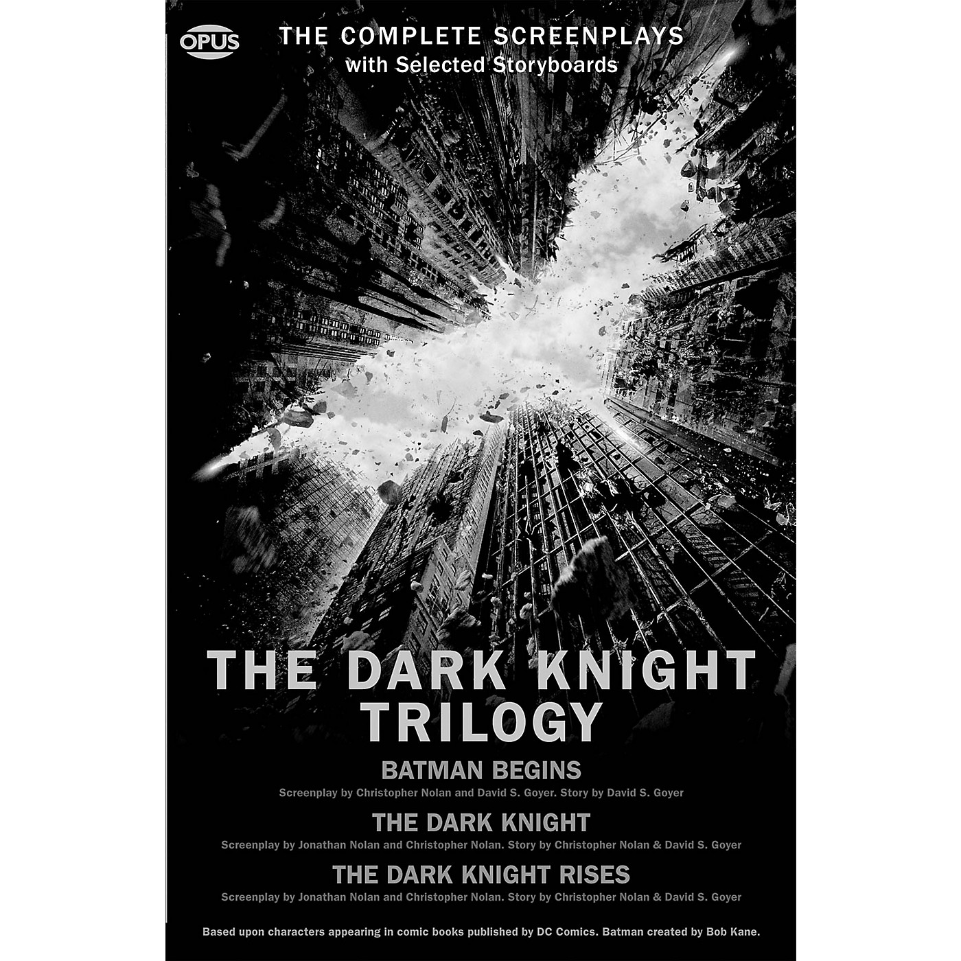 Opus The Dark Knight Trilogy (The Complete Screenplays) Book Series Softcover Written by Christopher Nolan thumbnail