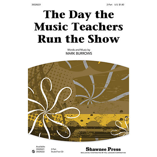 Shawnee Press The Day the Music Teachers Run the Show Studiotrax CD Composed by Mark Burrows thumbnail