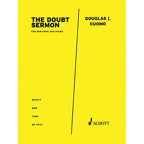 Schott Music The Doubt Sermon from Doubt (Baritone and Piano) Schott Series Softcover Composed by Douglas J. Cuomo thumbnail