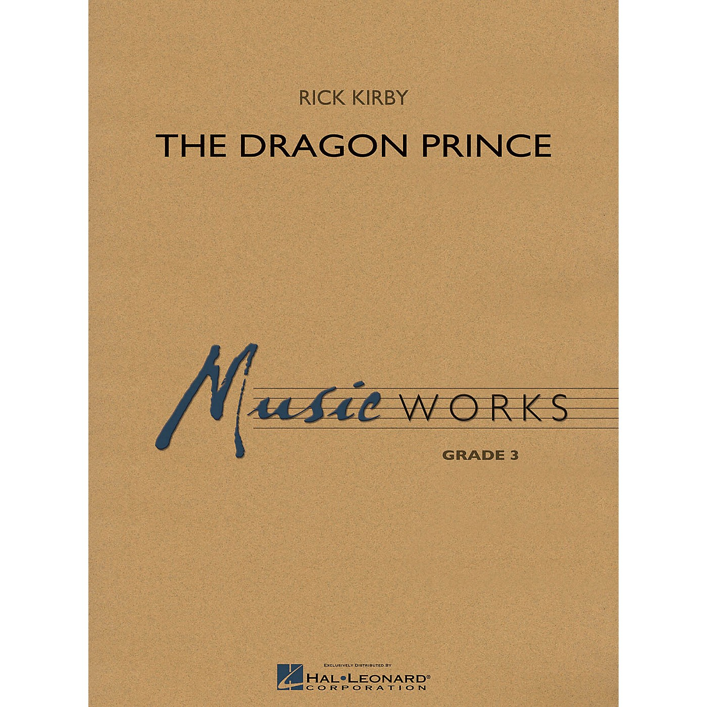 Hal Leonard The Dragon Prince Concert Band Level 3 Composed by Rick Kirby thumbnail
