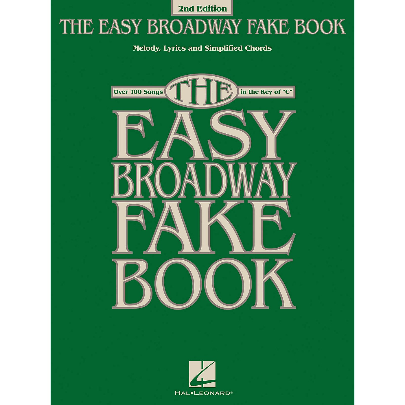 Hal Leonard The Easy Broadway Fake Book - 2nd Edition (Over 100 Songs in the Key of C) thumbnail