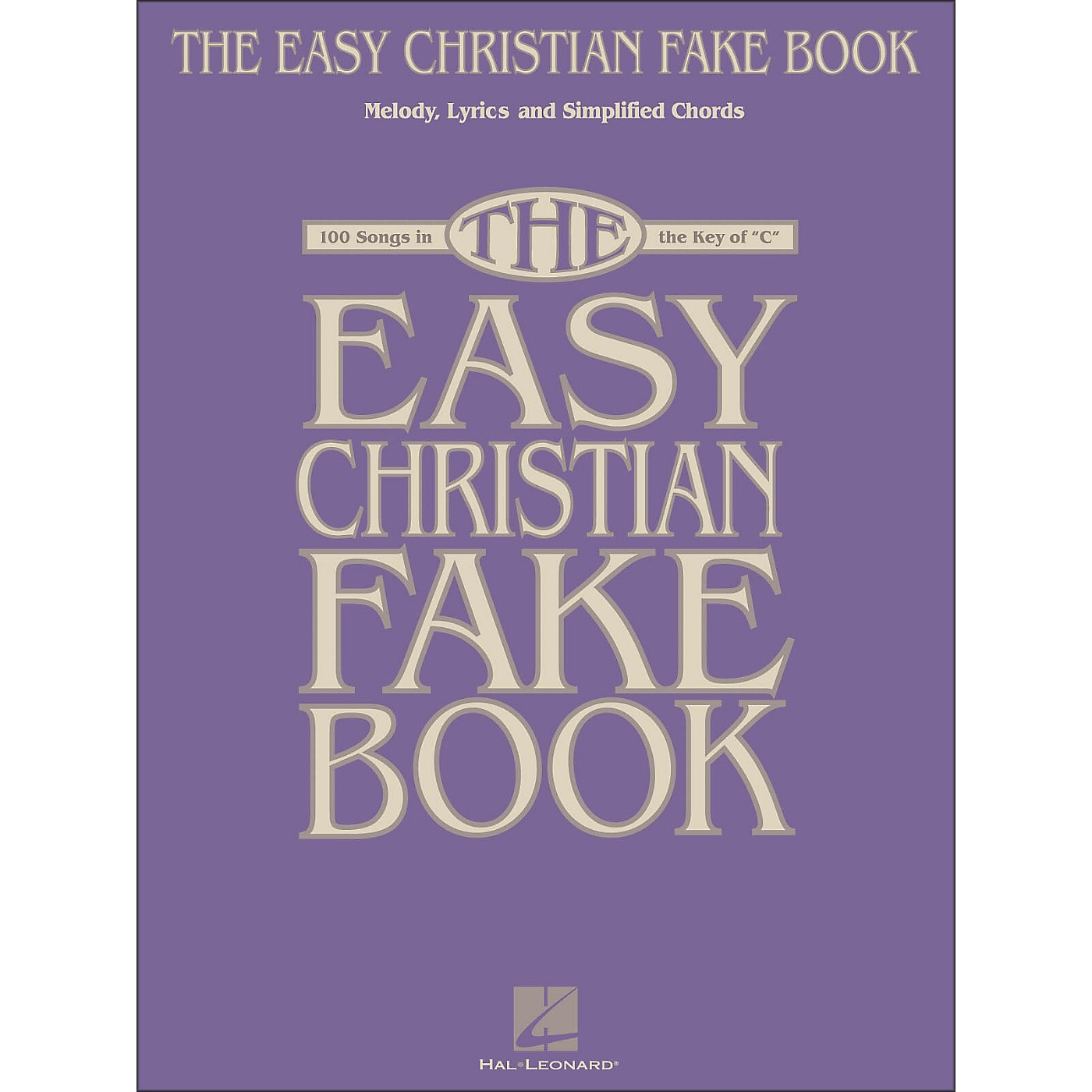 Hal Leonard The Easy Christian Fake Book - 100 Songs In The Key Of C thumbnail