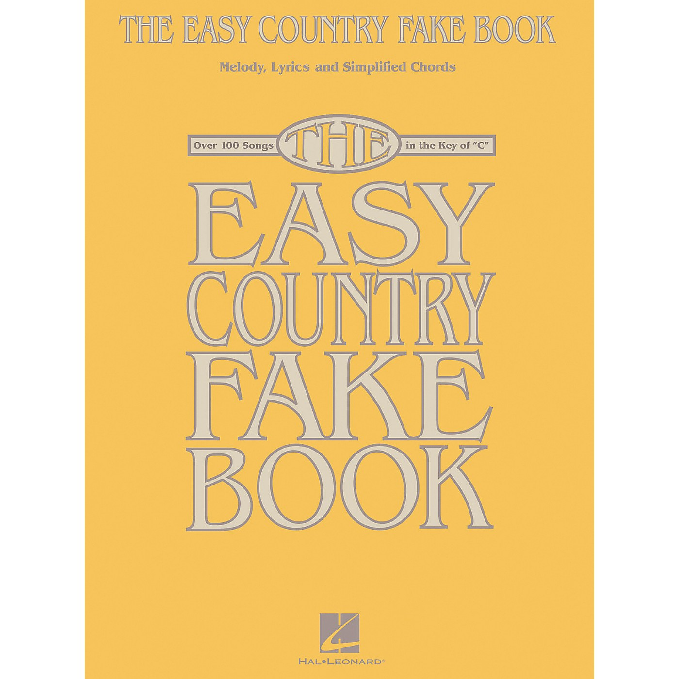 Hal Leonard The Easy Country Fake Book - Melody, Lyrics and Simplified Chords for 100 Songs thumbnail