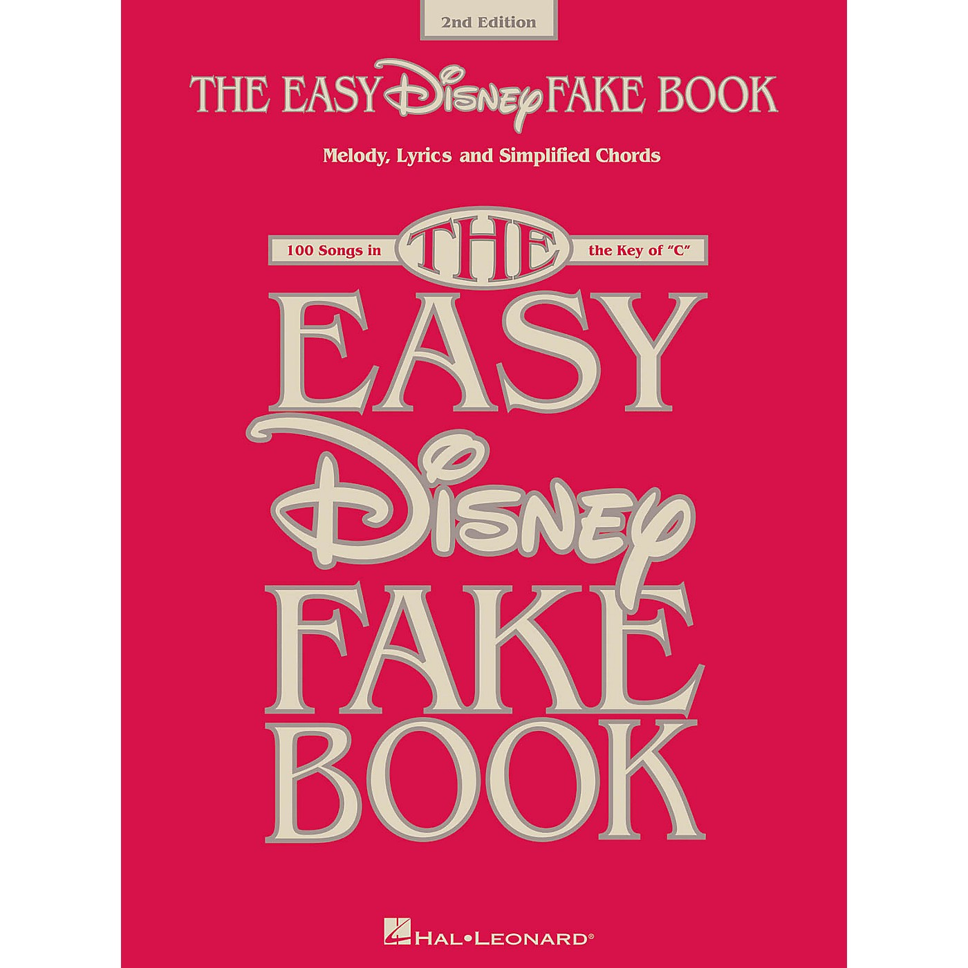 Hal Leonard The Easy Disney Fake Book - 2nd Edition (100 Songs in the Key of C) thumbnail