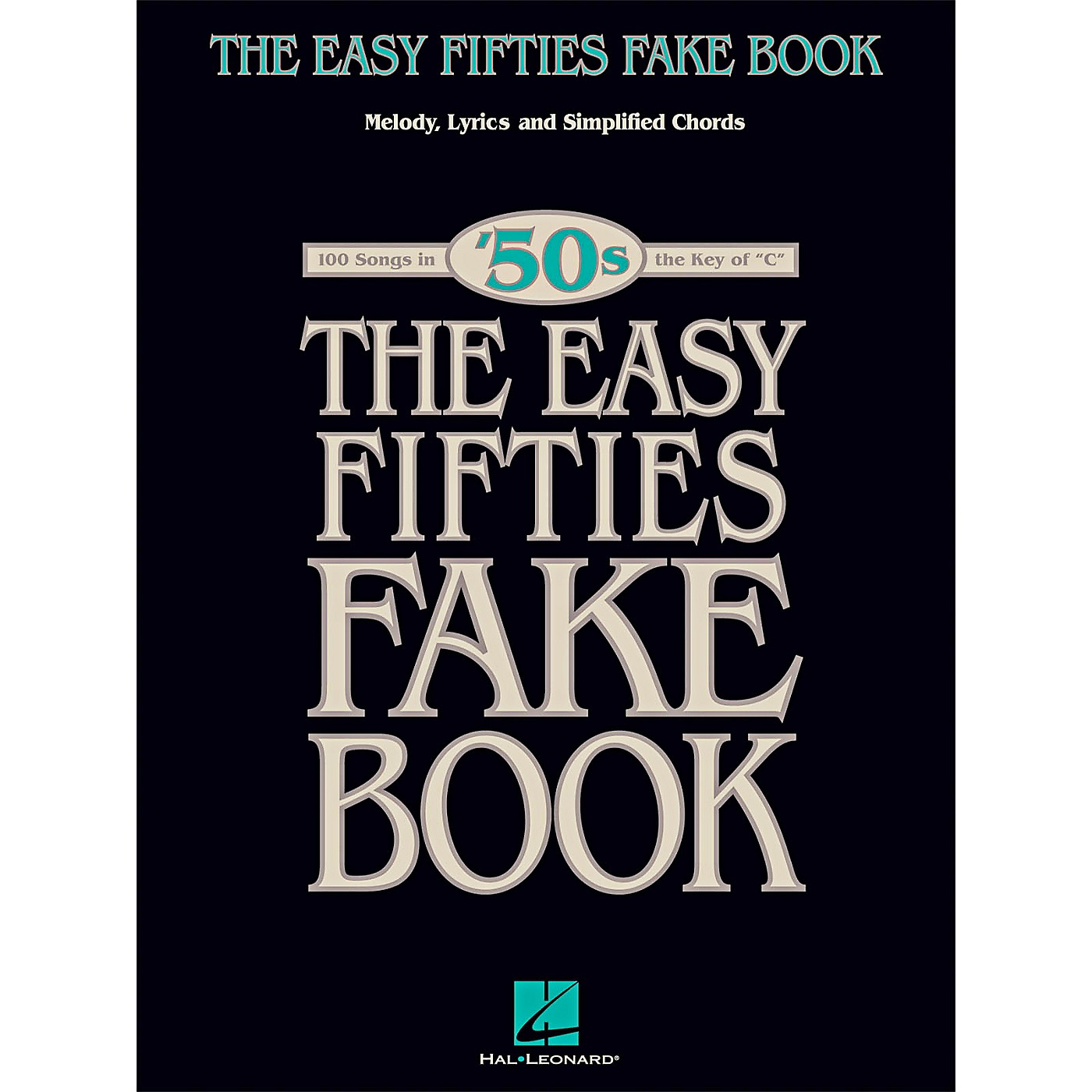 Hal Leonard The Easy Fifties Fake Book - Melody, Lyrics & Simplified Chords in Key Of C thumbnail