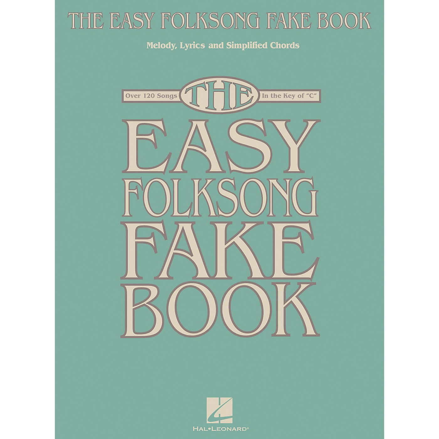 Hal Leonard The Easy Folksong Fake Book - Over 120 Songs In The Key Of C thumbnail
