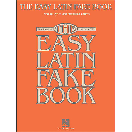 Hal Leonard The Easy Latin Fake Book - 100 Songs In The Key Of C thumbnail