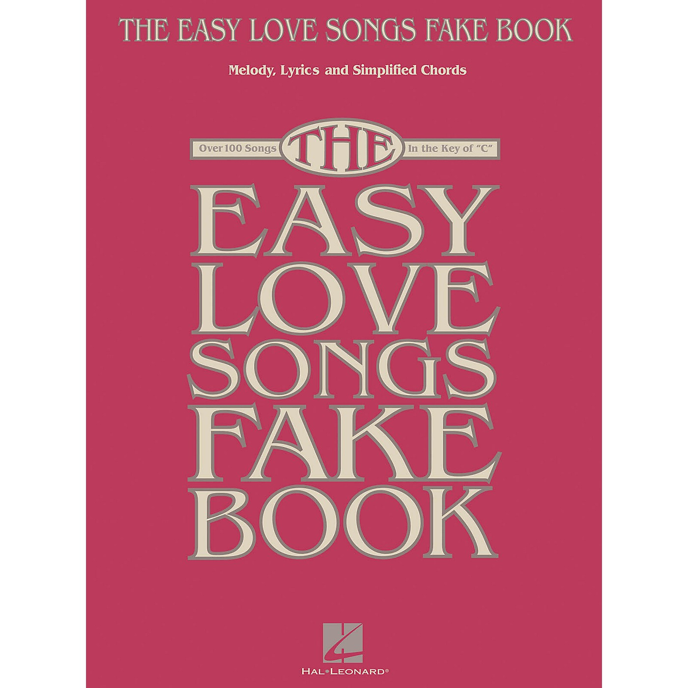 Hal Leonard The Easy Love Songs Fake Book Easy Fake Book Series Softcover thumbnail