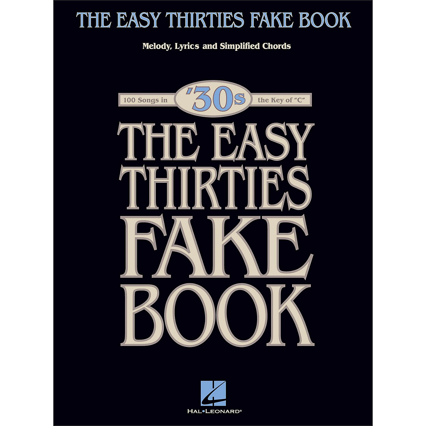 Hal Leonard The Easy Thirties Fake Book 100 Songs In The Key Of C thumbnail