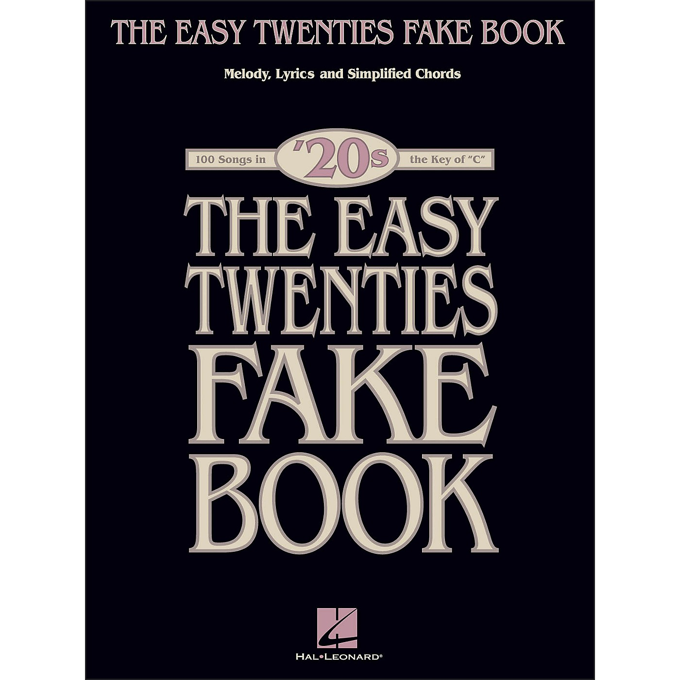 Hal Leonard The Easy Twenties Fake Book - 100 Songs In The Key Of C thumbnail