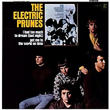 The Electric Prunes - Electric Prunes: I Had Too Much To Dream [180 Gram Vinyl]