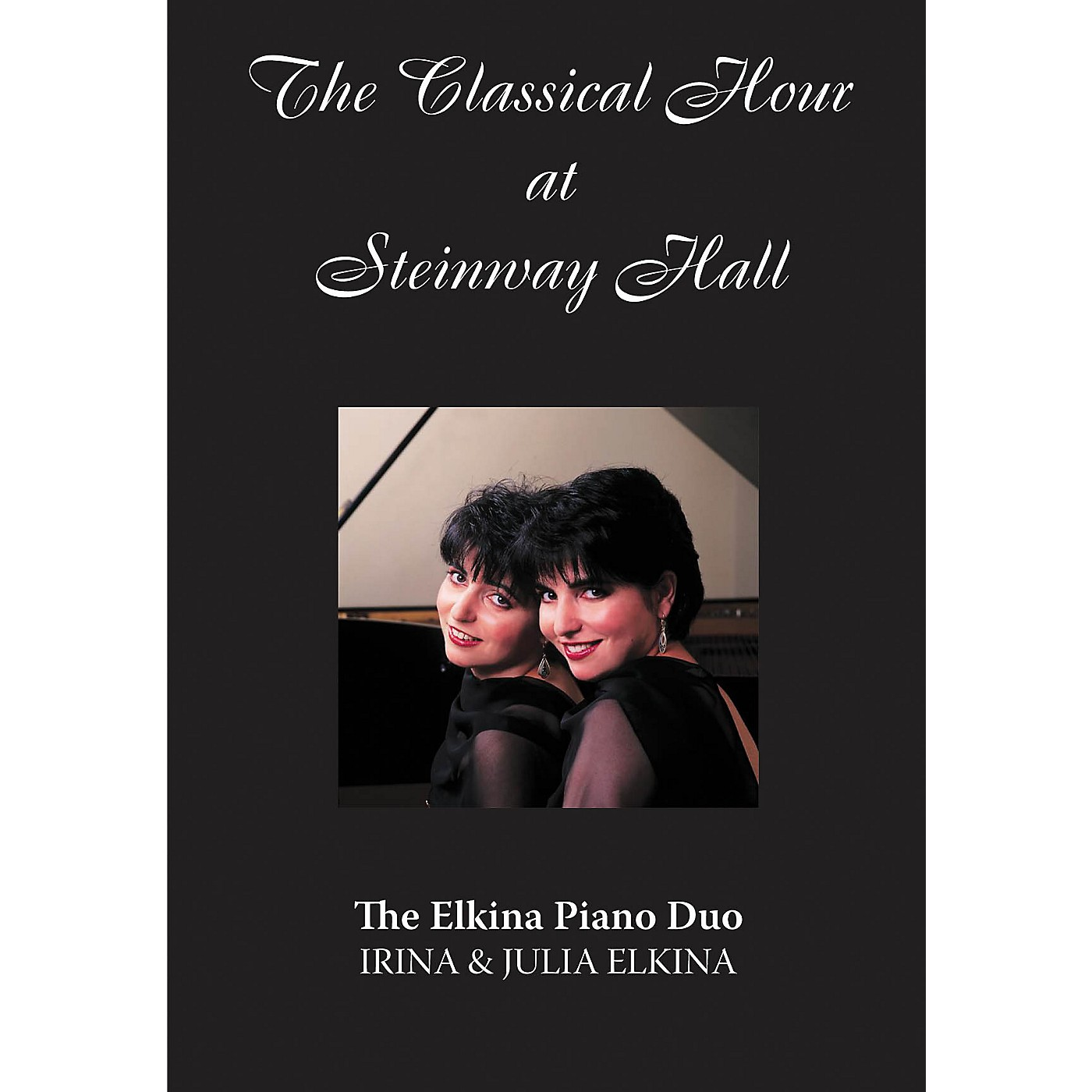 Amadeus Press The Elkina Piano Duo (The Classical Hour at Steinway Hall) Amadeus Series DVD Performed by Julia Elkina thumbnail