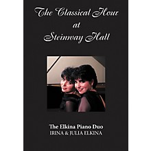 Amadeus Press The Elkina Piano Duo (The Classical Hour at Steinway Hall) Amadeus Series DVD Performed by Julia Elkina