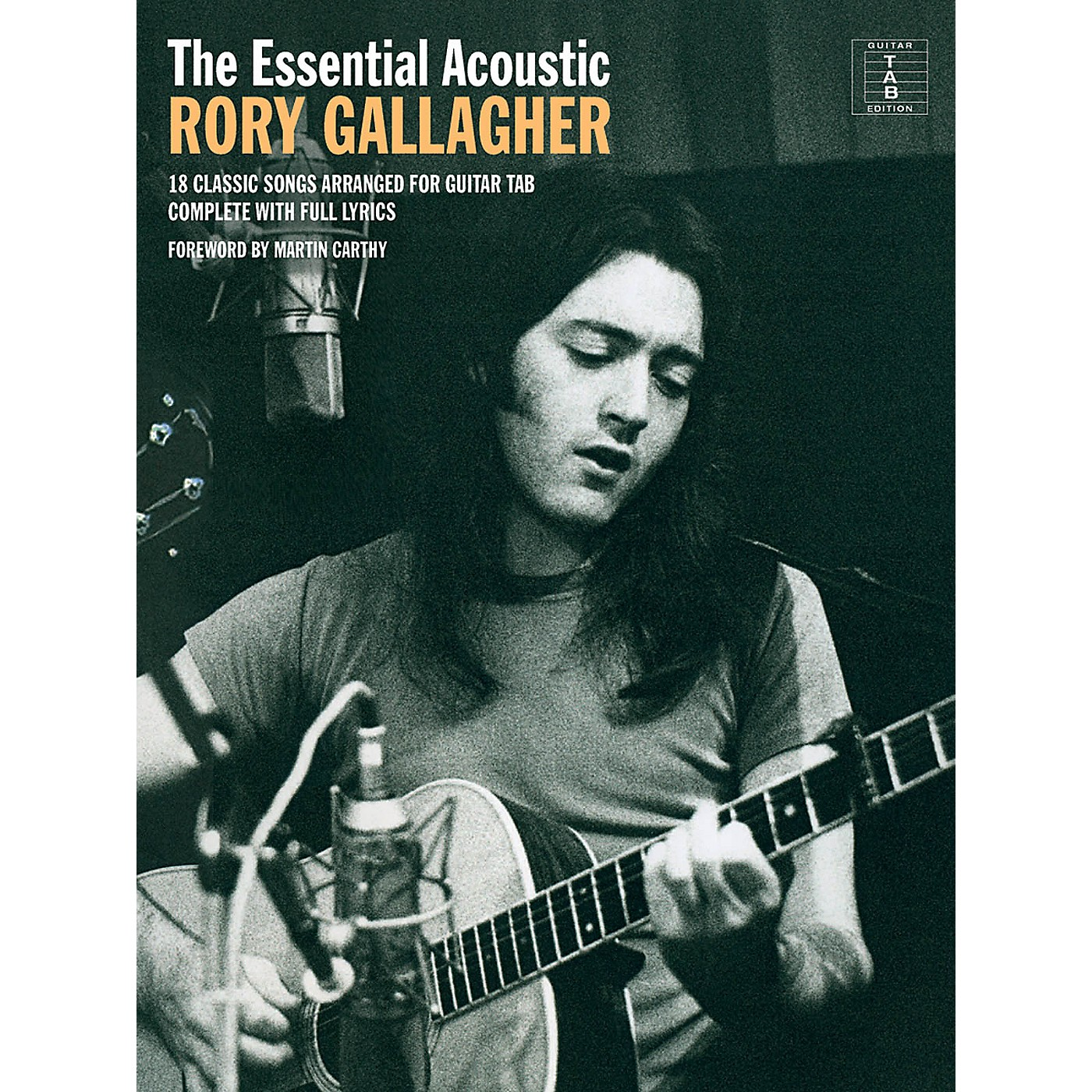 Music Sales The Essential Acoustic Rory Gallagher Guitar Personality Series Softcover Performed by Rory Gallagher thumbnail