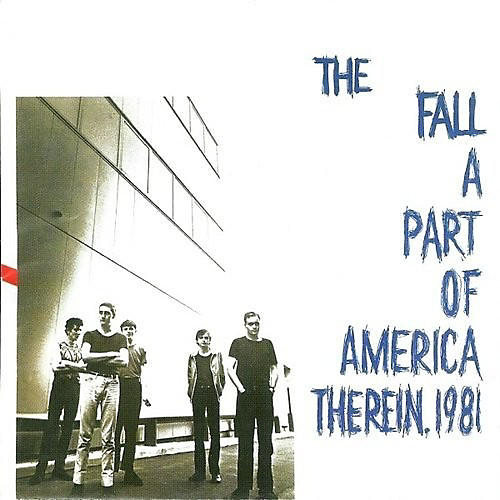 Alliance The Fall - Part Of America Therein 1981 thumbnail