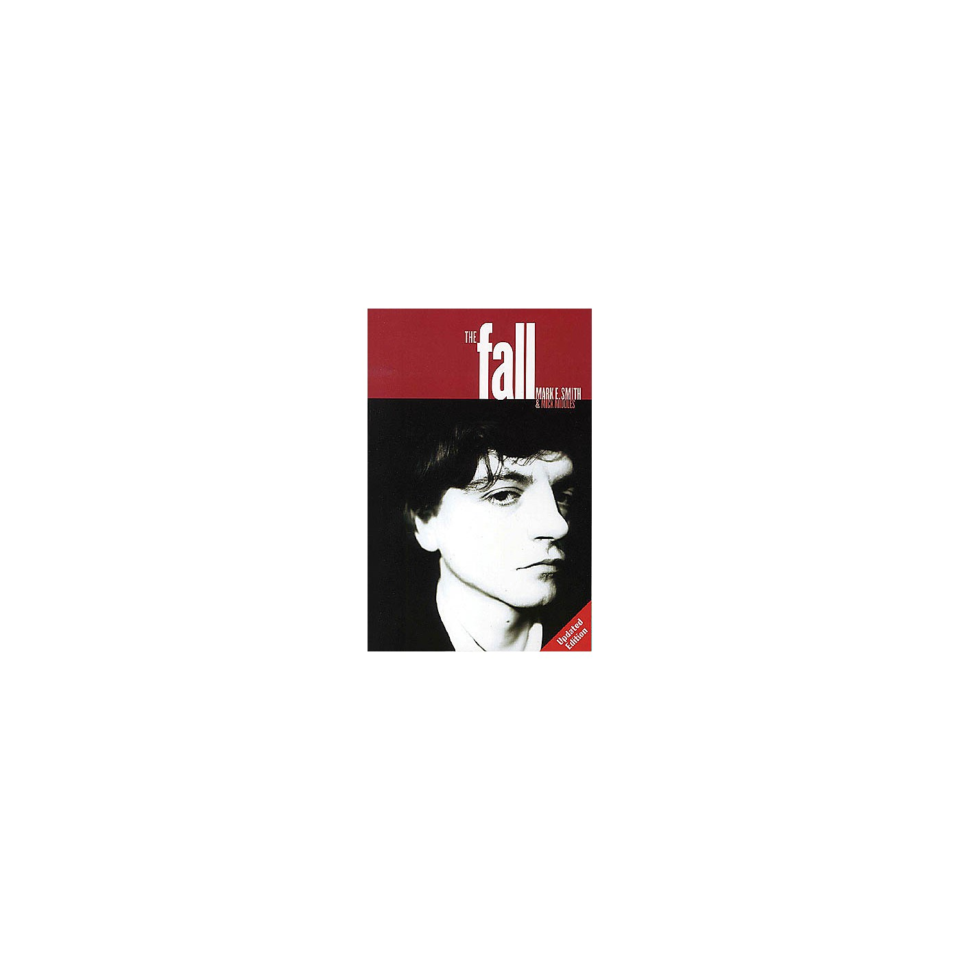 Omnibus The Fall (Mark E. Smith and Mick Middles) Omnibus Press Series Softcover thumbnail