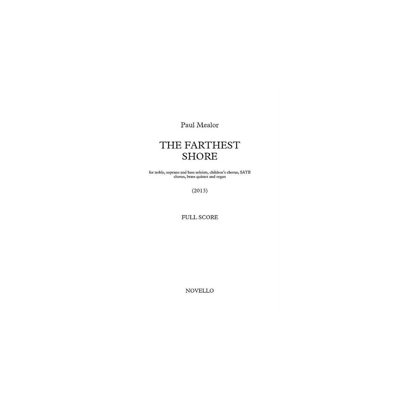 Music Sales The Farthest Shore (SATB with Piano Reduction) SATB Composed by Paul Mealor thumbnail