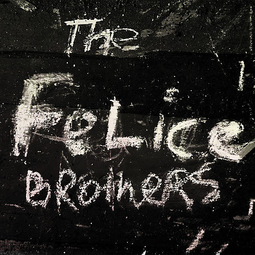 Alliance The Felice Brothers - The Felice Brothers thumbnail