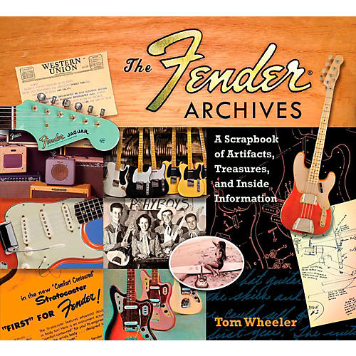 Hal Leonard The Fender Archives: A Scrapbook of Artifacts, Treasures, and Inside Information thumbnail