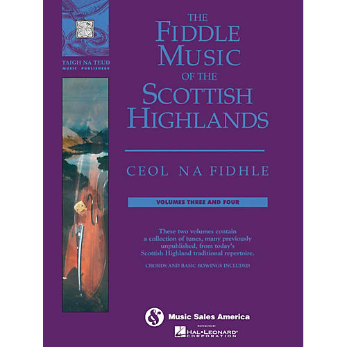 Music Sales The Fiddle Music of the Scottish Highlands - Volumes 3 & 4 Music Sales America Series thumbnail