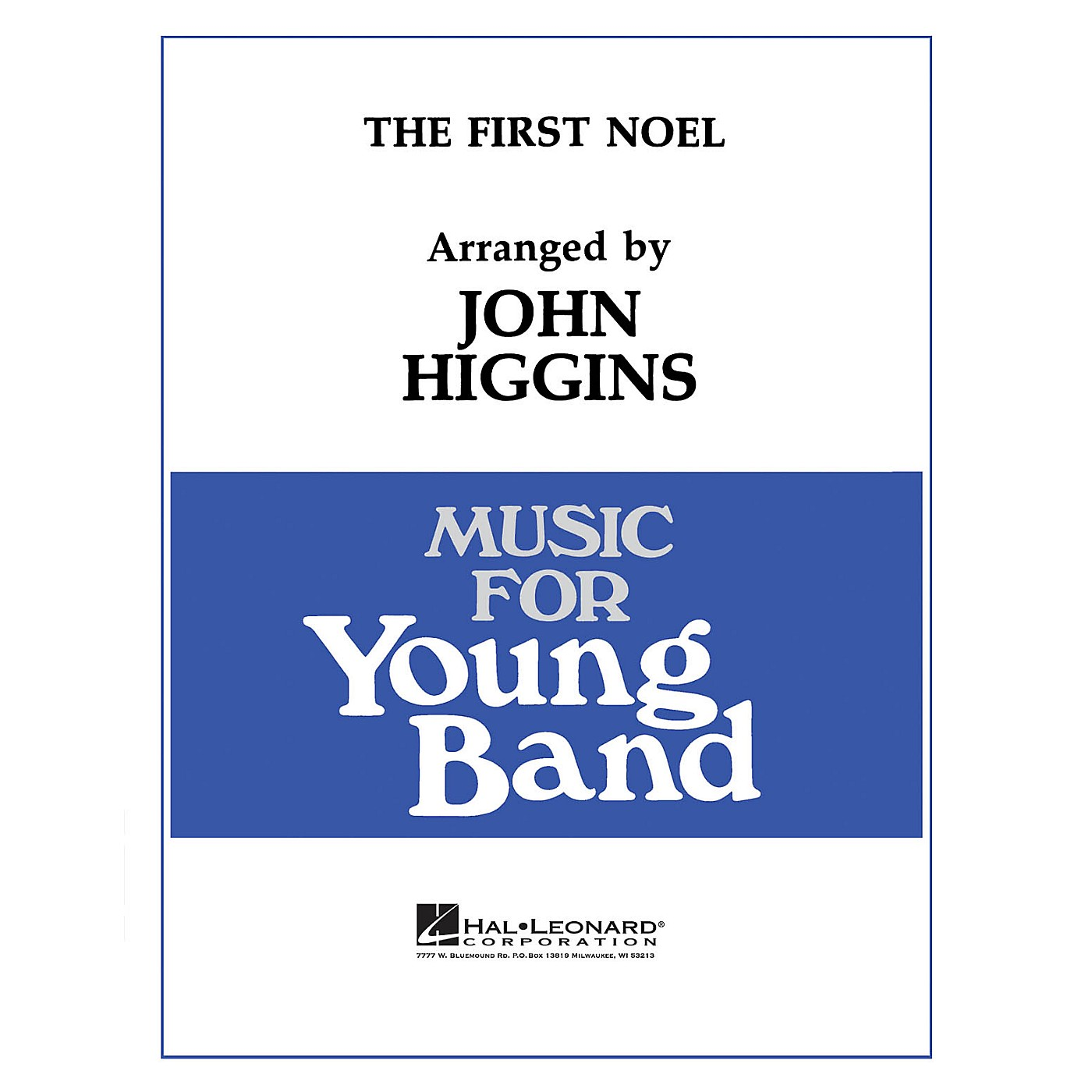 Hal Leonard The First Noel - Young Concert Band Level 3 by John Higgins thumbnail