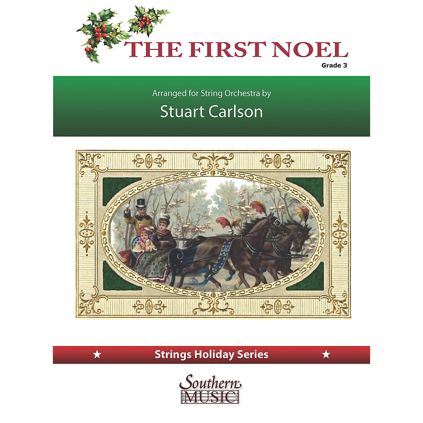 Southern The First Noel (for String Orchestra) Southern Music Series Softcover Arranged by Stuart Ross Carlson thumbnail