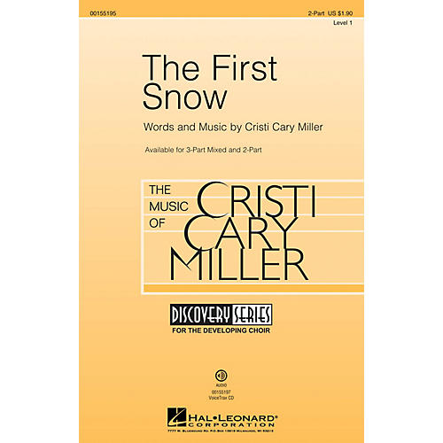 Hal Leonard The First Snow (Discovery Level 1) 2-Part composed by Cristi Cary Miller thumbnail