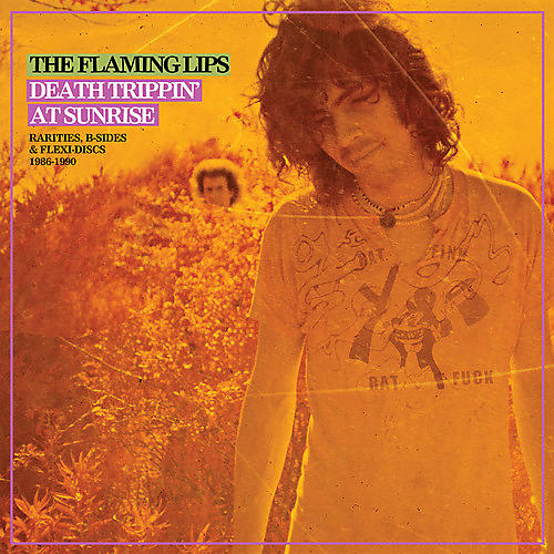 Alliance The Flaming Lips - Death Trippin' At Sunrise: Rarities B-sides & Flexi Discs 1986-1990 thumbnail
