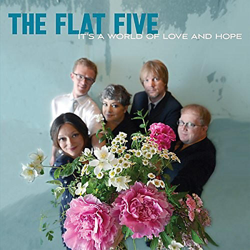 Alliance The Flat Five - It's A World Of Love & Hope thumbnail