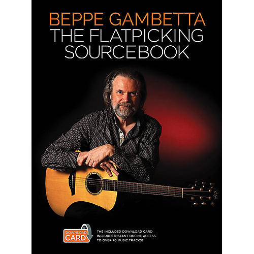 Wise Publications The Flatpicking Sourcebook Music Sales America Series Softcover Audio Online Written by Beppe Gambetta thumbnail