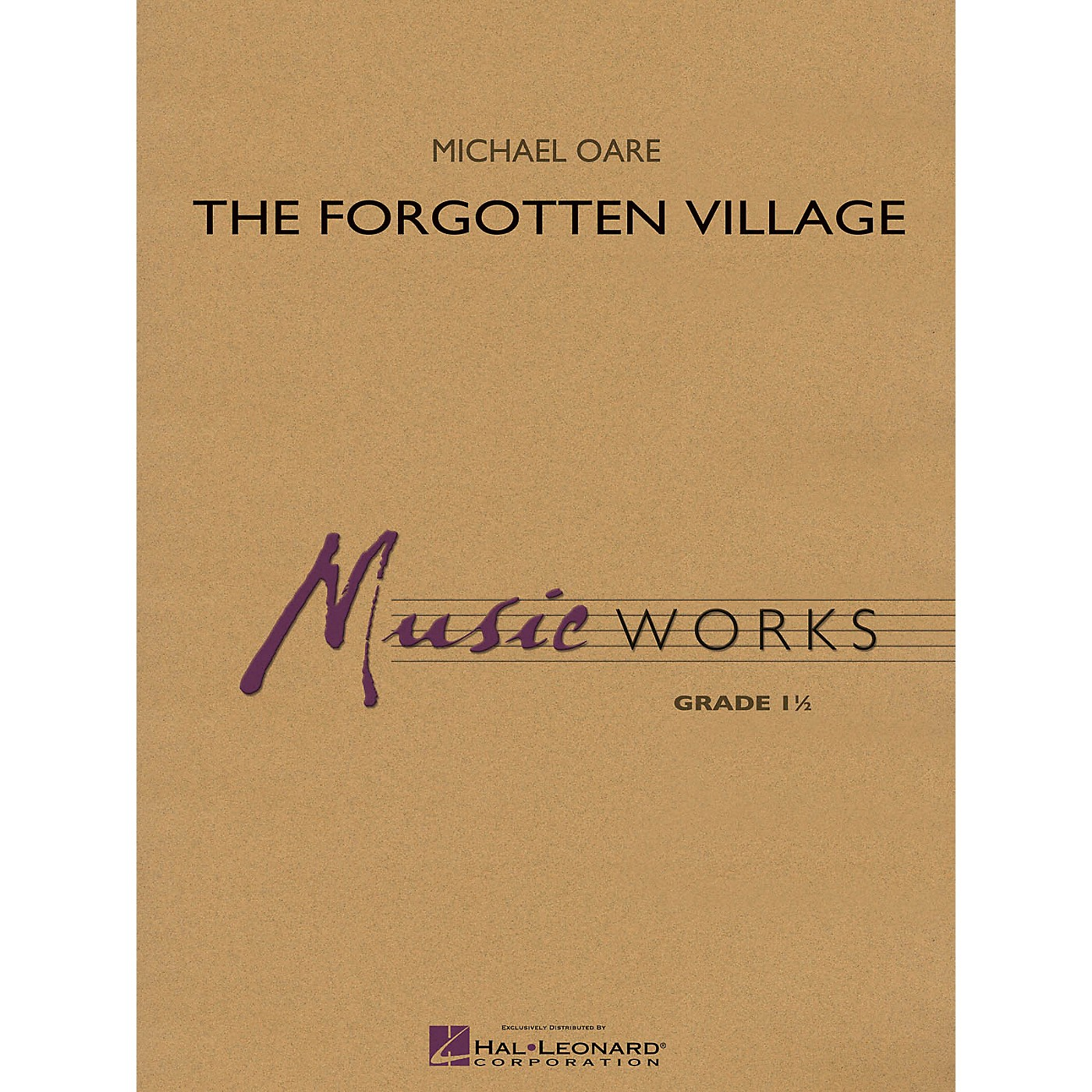 Hal Leonard The Forgotten Village Concert Band Level 1.5 Composed by Michael Oare thumbnail