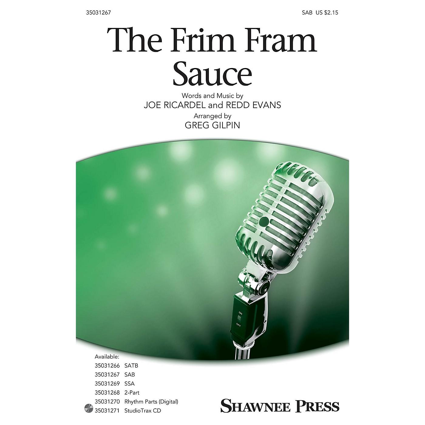Shawnee Press The Frim Fram Sauce SAB arranged by Greg Gilpin thumbnail