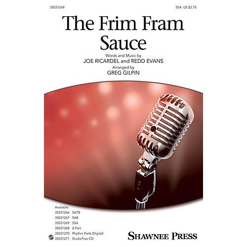 Shawnee Press The Frim Fram Sauce SSA arranged by Greg Gilpin thumbnail