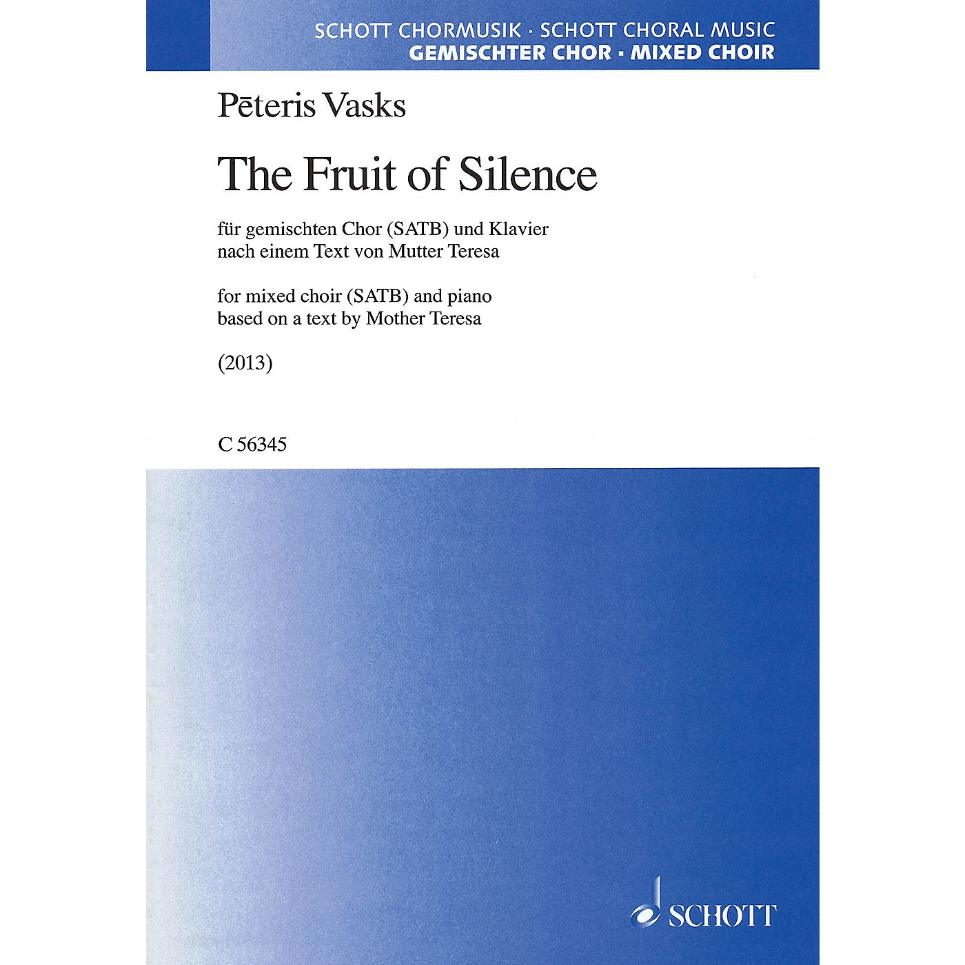 Schott The Fruit of Silence (SATB with piano) SATB Composed by Peteris Vasks thumbnail
