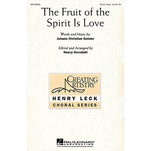 Hal Leonard The Fruit of the Spirit Is Love 3 Part Treble arranged by Nancy Grundahl thumbnail