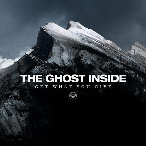 Alliance The Ghost Inside - Get What You Give thumbnail