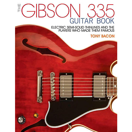 Backbeat Books The Gibson 335 Book:  Electric Thinlines and the Players Who Made Them Famous thumbnail