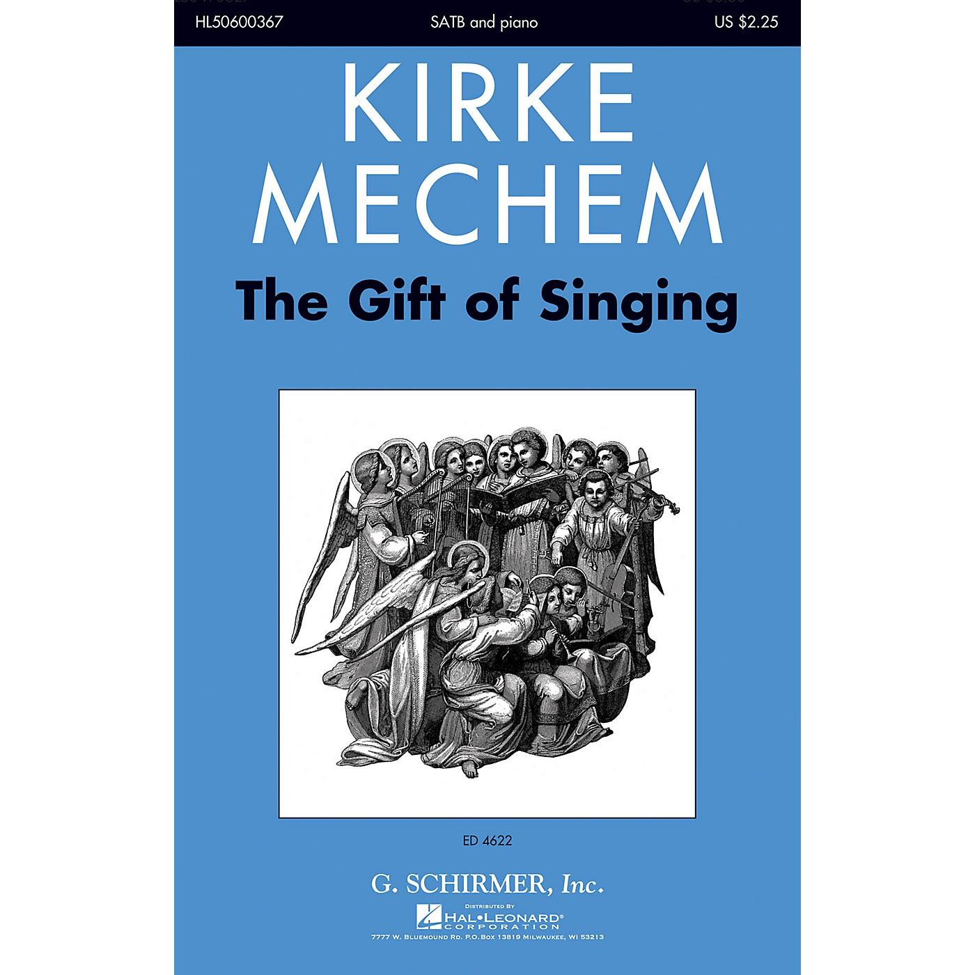 G. Schirmer The Gift of Singing SATB composed by Kirke Mechem thumbnail