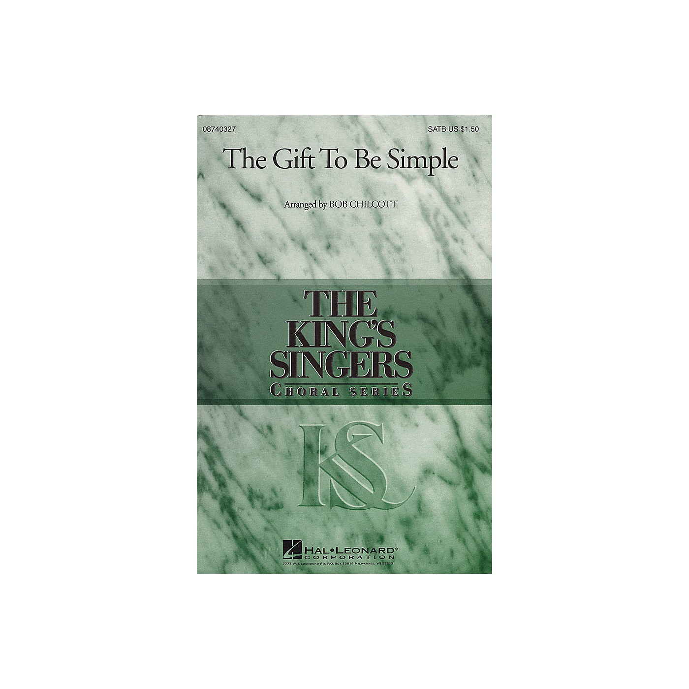 Hal Leonard The Gift to Be Simple SATB by The King's Singers arranged by Bob Chilcott thumbnail