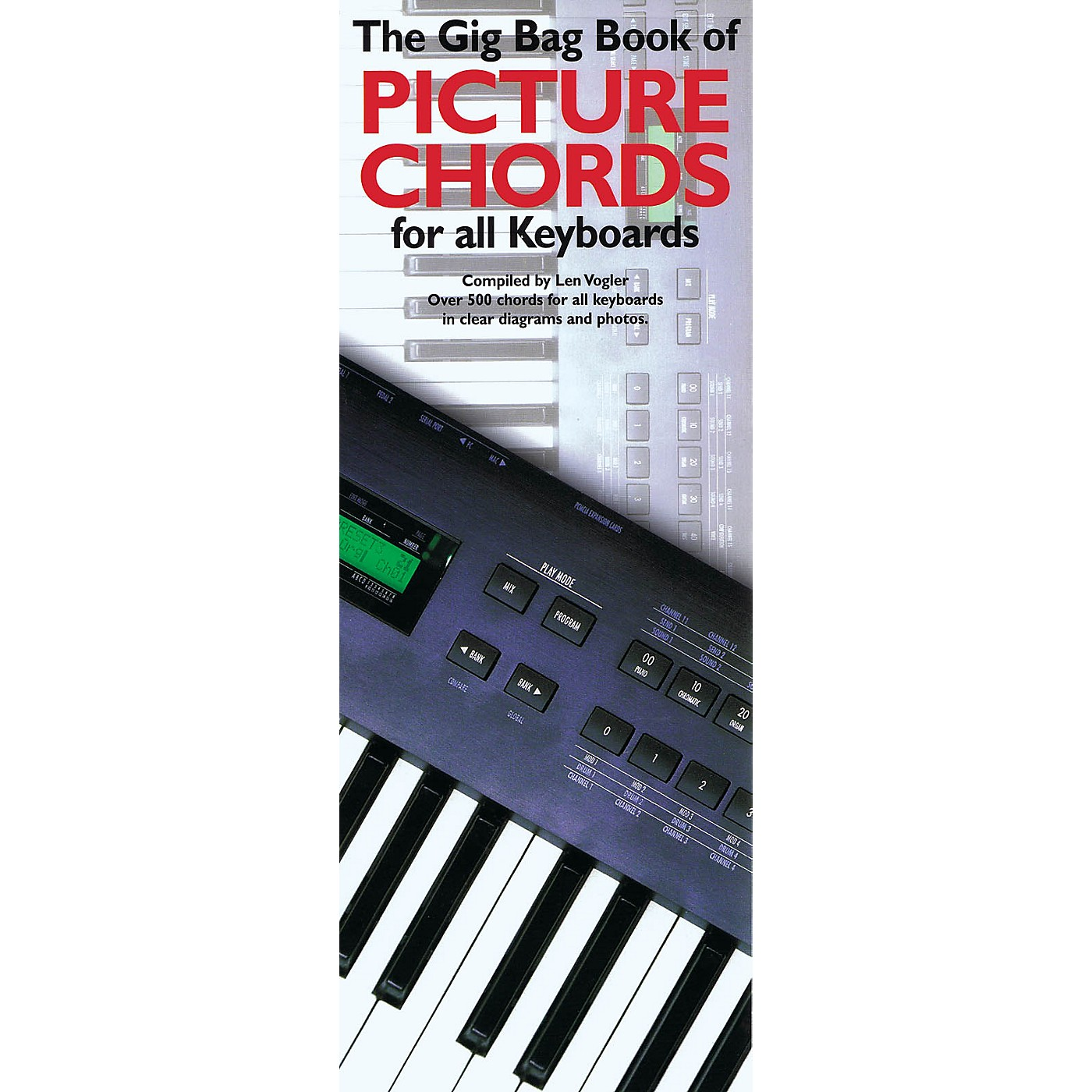 Music Sales The Gig Bag Book of Picture Chords for All Keyboards Music Sales America Series Written by Leonard Vogler thumbnail