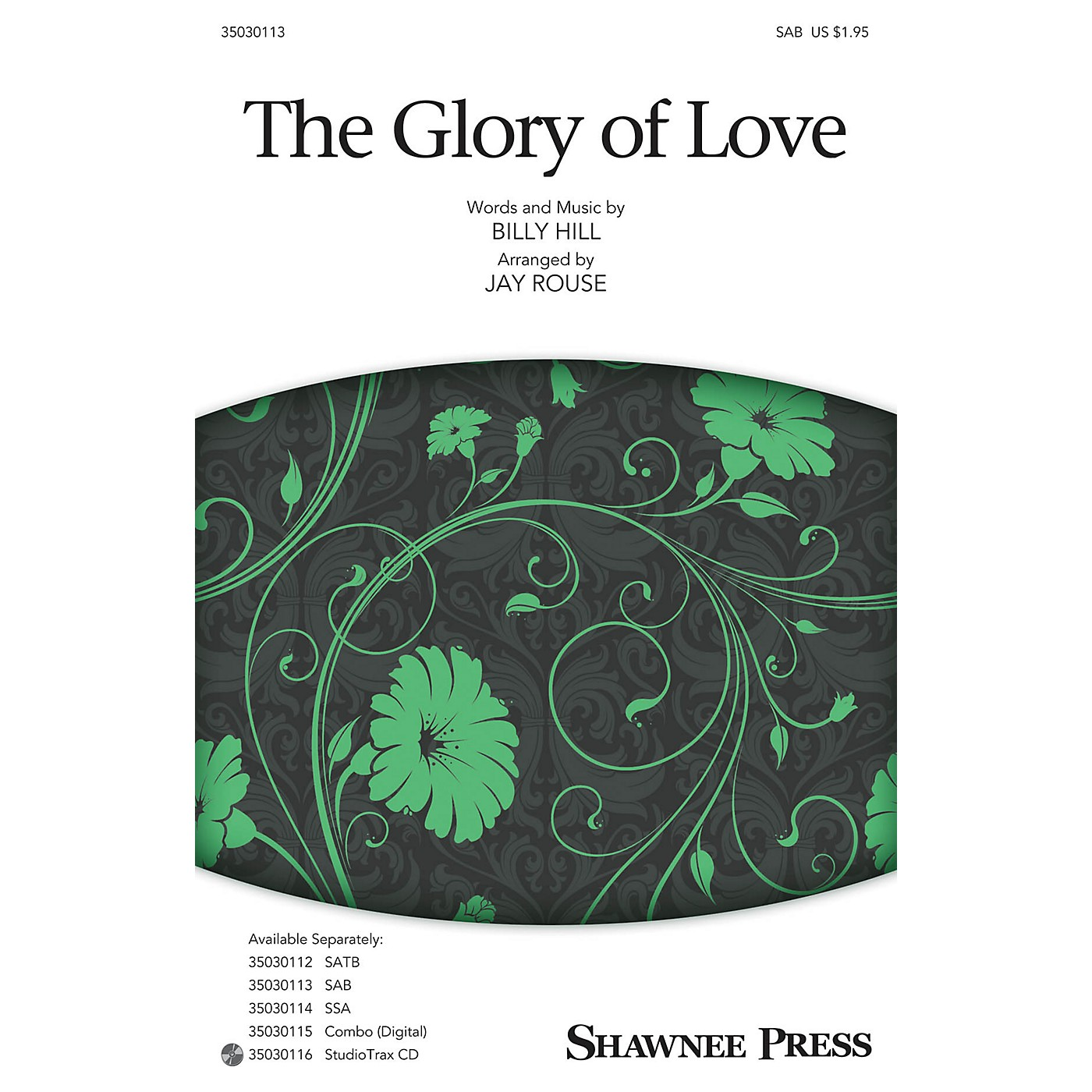Shawnee Press The Glory of Love SAB arranged by Jay Rouse thumbnail