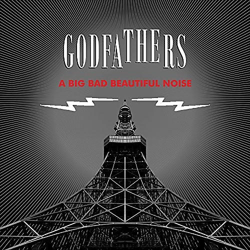 Alliance The Godfathers - Big Bad Beautiful Noise thumbnail
