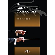 Meredith Music The Golden Age of Conductors Concert Band
