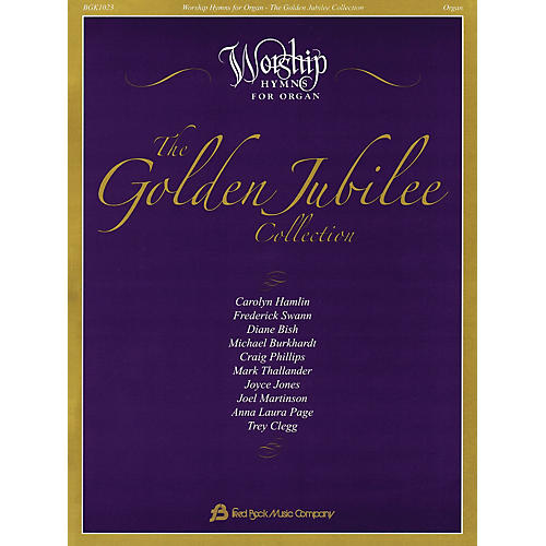 Fred Bock Music The Golden Jubilee Collection (Worship Hymns for Organ) thumbnail