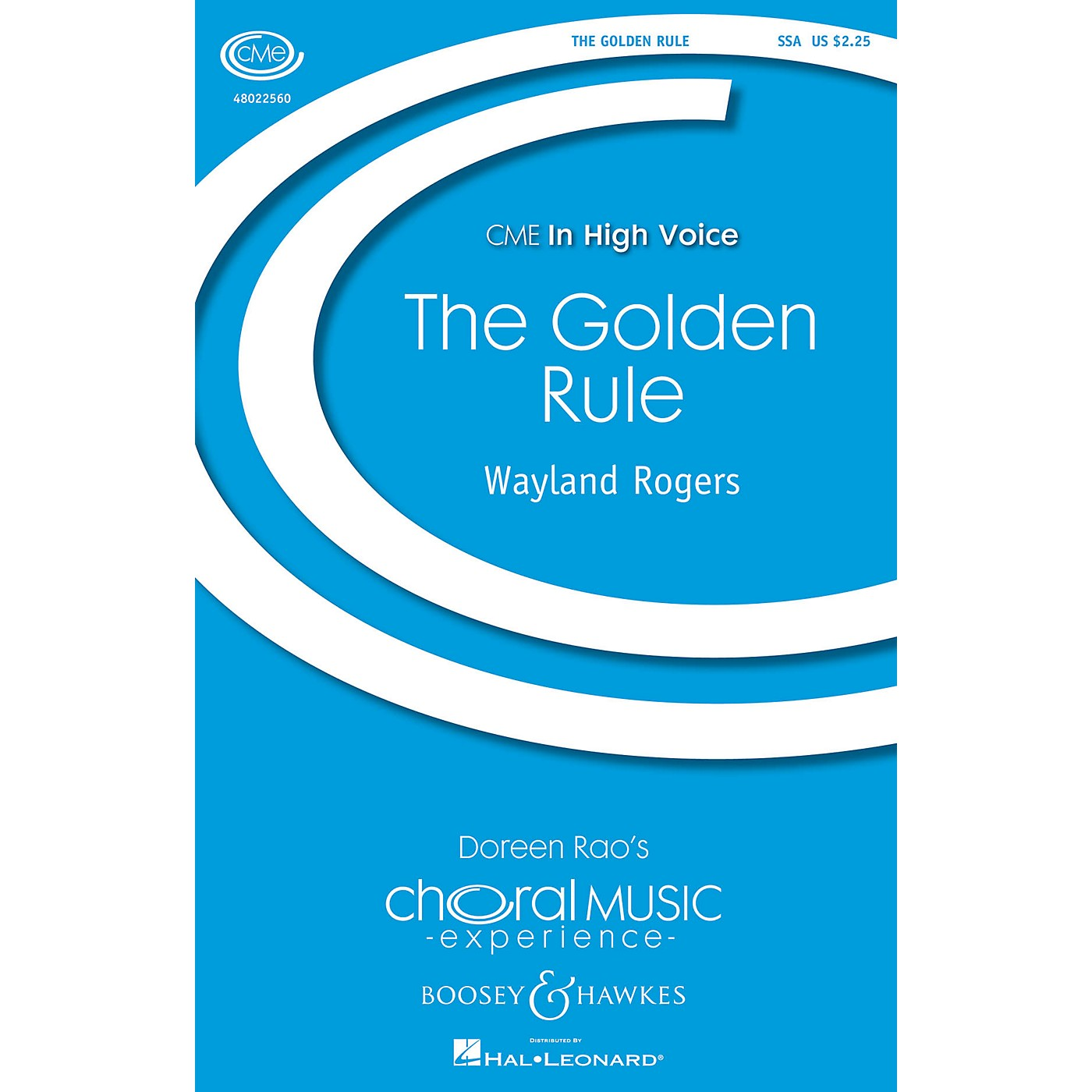 Boosey and Hawkes The Golden Rule (CME In High Voice) SSA composed by Wayland Rogers thumbnail