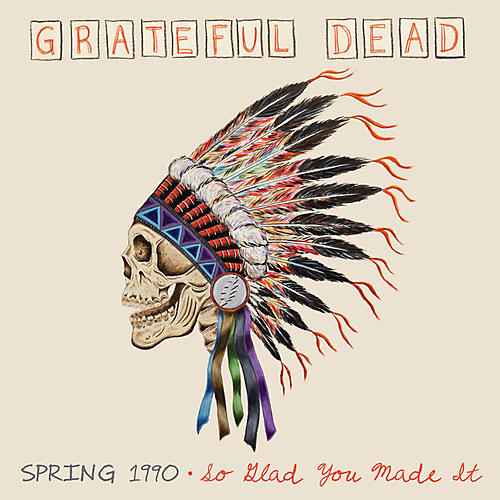 Alliance The Grateful Dead - Spring 1990: So Glad You Made It thumbnail