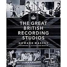 Hal Leonard The Great British Recording Studios